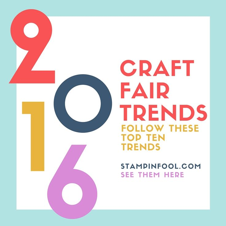 Craft Fair Trends 2016