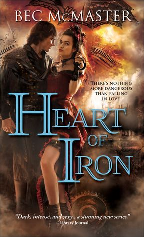 Heart of Iron (London Steampunk, #2) by Bec McMaster