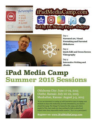2015 iPad Media Camp Flyer by Wesley Fryer, #ded318