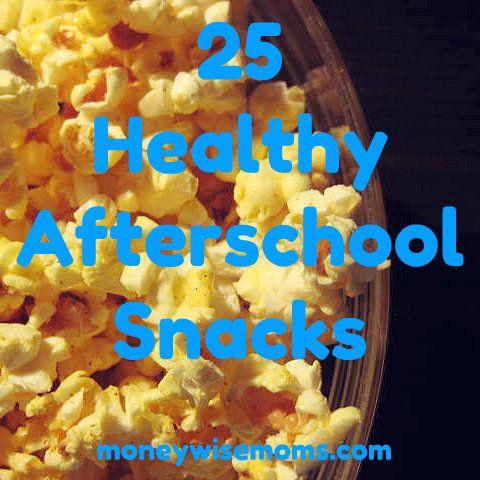 25 Healthy Afterschool Snacks | Easy, frugal snacks for kids (and their moms!) | MoneywiseMoms