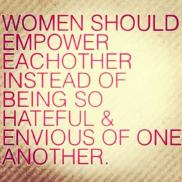 Love Finds You Quote: Women Should Stick Together