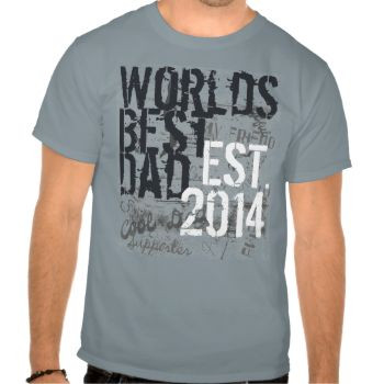 """World's Best Dad T-shirt, Personalized with year established (as in year he became a dad, or the current year 2014. Cool grunge distressed style with graffiti text backround and descriptive words about dad. """"cool dad, awesome, my friend, etc."""". Great Father's Day Gift or New Dad T-shirt. View more of our More Dad T-Shirts (Click Here) #dad #fathers #day #new #dad #world's #best #dad #grunge #urban #street #vintage #graffiti #father #manly #t-shirt #shirt #christian #fathers #day #christian…"""