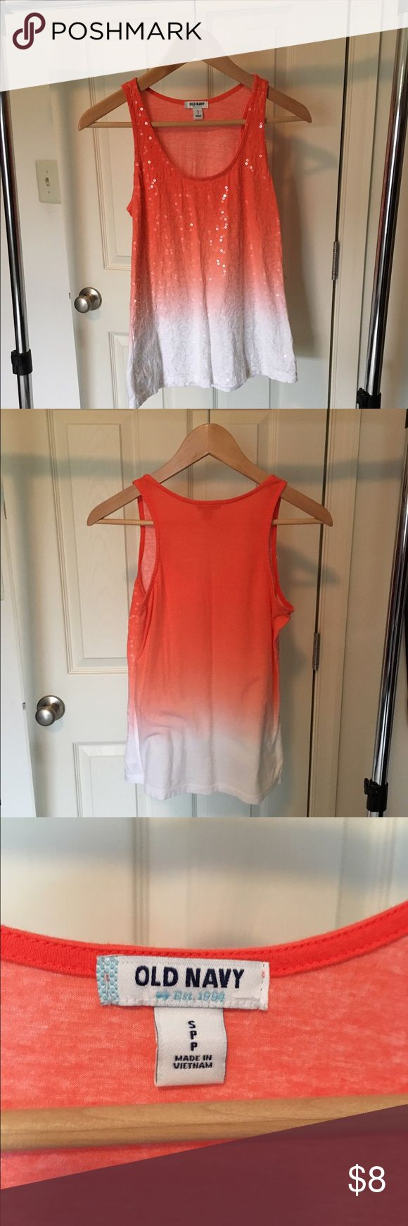 Old Navy Color / white Ombré Sequin tank top Brand: Old Navy Color: Coral White Ombré  Size: S Condition: very good, like-new  All used clothing items are from my personal closet. I take care of my clothing and wash/dry according to tags. I check each piece for tears, holes, stains, etc. Any damage will be listed, but, I am human so it's possible that I could miss something small!  Please be kind & contact me if there are any discrepancies and I will work with you to make it right :)  Sorry…