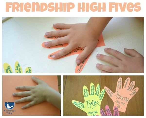 Acts of kindness- Friendship High Fives. Students trace and cut out their hand, write a friend's name on the palm and then list reasons why that friend is special on the fingers.