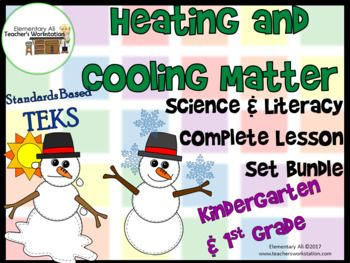 Heating And Cooling Matter Complete Lesson Set Bundle