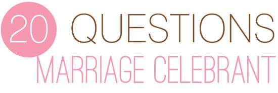 Twenty Questions – What To Ask Your Marriage Celebrant