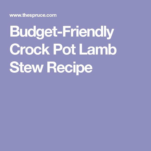 Budget-Friendly Crock Pot Lamb Stew Recipe