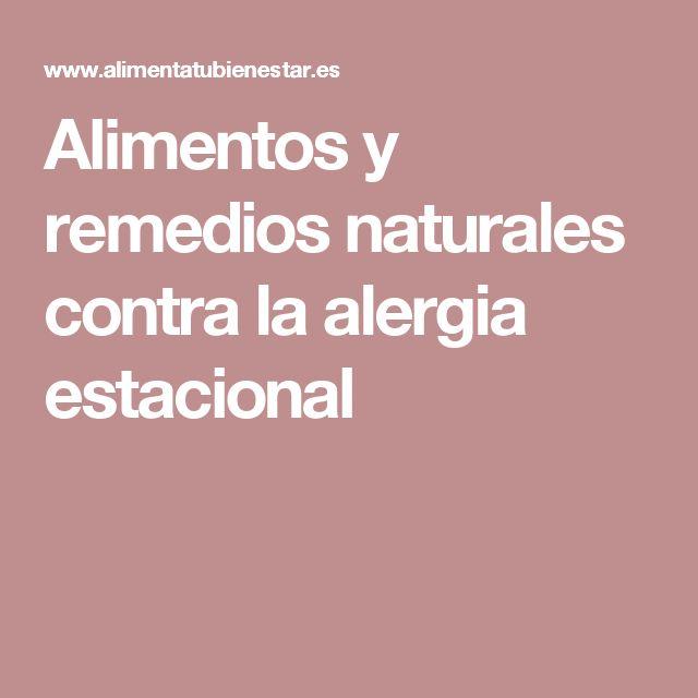 Alimentos y remedios naturales contra la alergia estacional