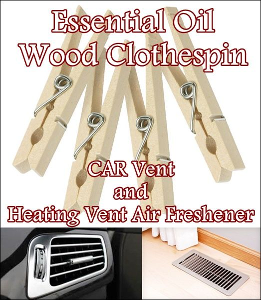 Essential Oil Wood Clothespin CAR Air Freshener Homesteading  - The Homestead Survival .Com
