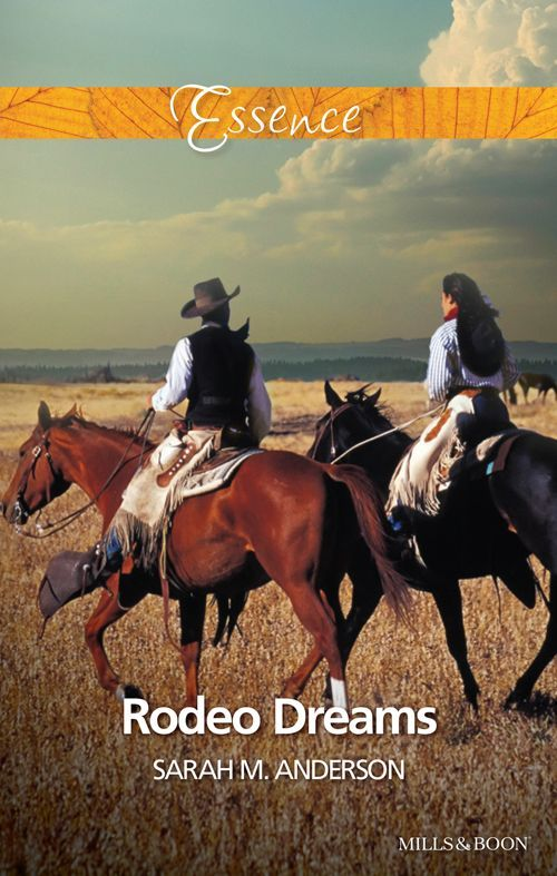 Mills & Boon : Rodeo Dreams - Kindle edition by Sarah M. Anderson. Romance Kindle eBooks @ Amazon.com.