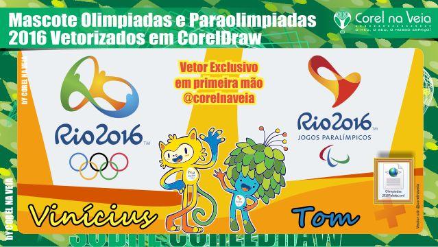 Mascote Olimpiadas e Paraolimpiadas 2016 Vetorizados em CorelDraw - Corel na Veia