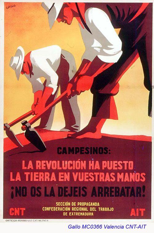 """CNT-AIT, Valencia, Luis García Gallo. """"Campesinos: La Revolución ha puesto la tierra en vuestras manos !No os la dejéis arrebatar!"""" Sección de propaganda. Confederación Regional del Trabajo de Extremadura."""