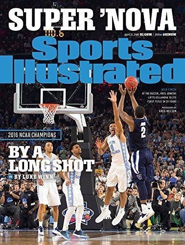 SPORTS ILLUSTRATED APRIL 2016 NCAA BASKETBALL CHAMPION VILLANOVA, KRIS JENKINS