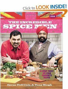 The Incredible Spice Men: Amazon.co.uk: Cyrus Todiwala, Tony Singh: Books