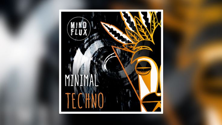 319 FREE Minimal Techno Loops and Samples Released by Mind Flux
