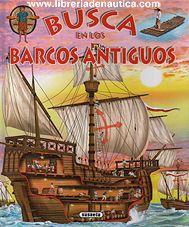 Libro infantil dónde aparecen los diferentes tipos de barcos usados durante la historia.