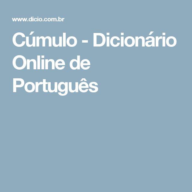 Cúmulo - Dicionário Online de Português