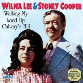 Walking My Lord Up Calvarys Hill: Wilma Lee & Stoney Cooper: MP3 Downloads: Mp3 Downloads, Wilma Lee, Calvarys Hill, Stoney Cooper