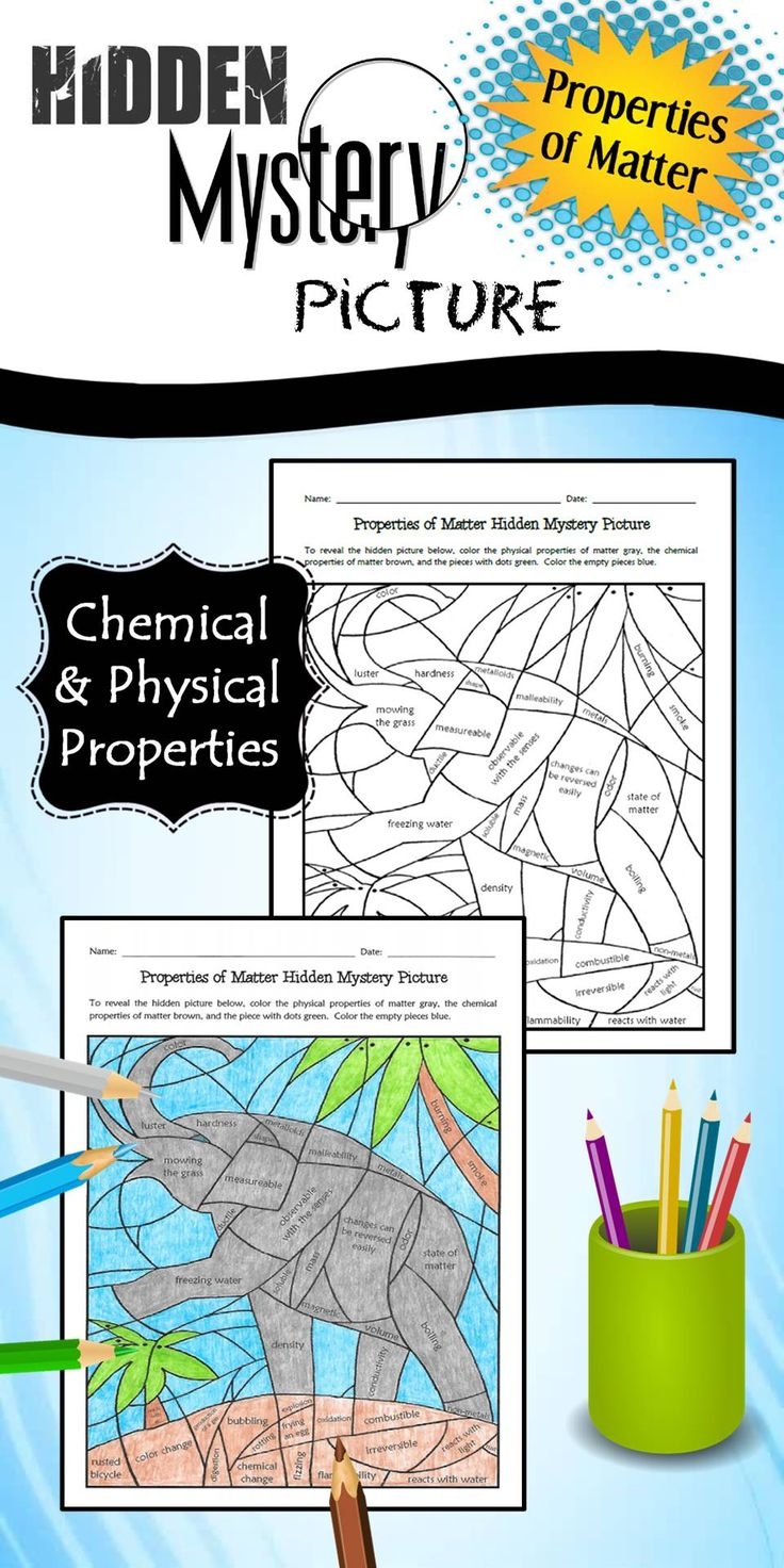 """This worksheet can be used as a """"fun"""" activity (the picture is a hidden mystery), an extension activity (for enrichment), or an informal assessment. Students will reveal the mystery picture by coloring the physical properties of matter one color and the chemical properties of matter a different color. When the picture is completed correctly, it reveals an elephant!"""