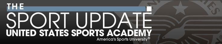 The Sport Update - United States Sports Academy: Read more about our male and female athletes of the month, get an update on the Black Sport Oral History project, see CrossFit founder Greg Glassman receive the Academy's fitness award, and more in this month's edition: