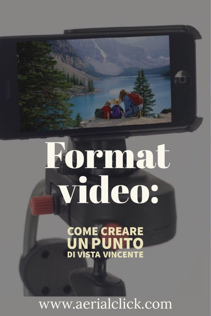 Come creare un punto di vista accattivante per il tuo format video
