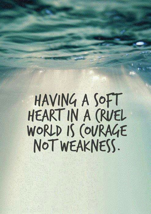 Be courageous.