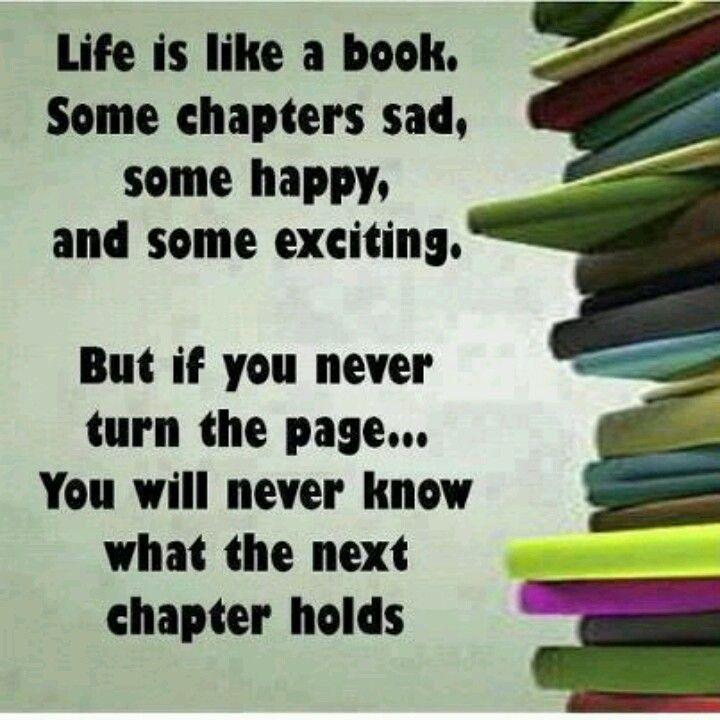 Some Good Quotes On Life: Life Is Like A Book, Some Chapters Sad, Some Happy, And
