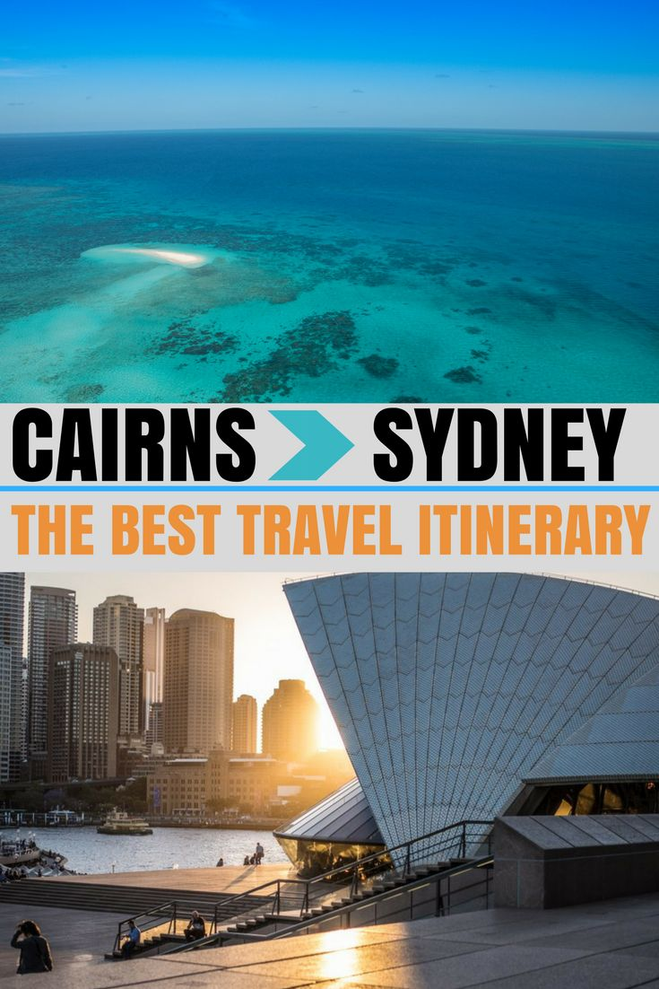 Cairns to Sydney Travel Itinerary