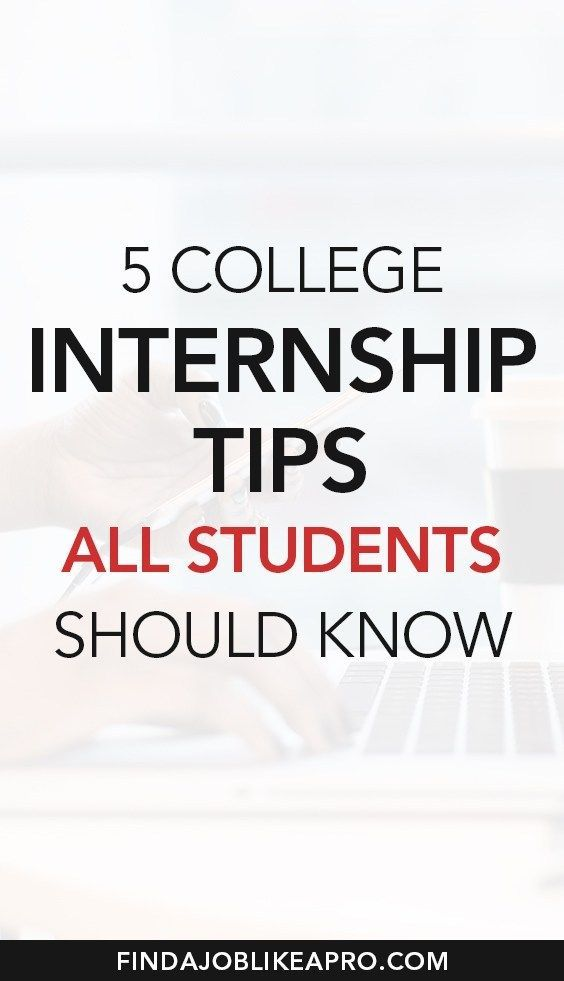 5 college internship tips for students: how having…