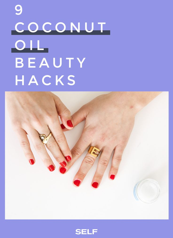 I Tried 9 Coconut Oil Beauty Hacks For A Week So You Don't ...