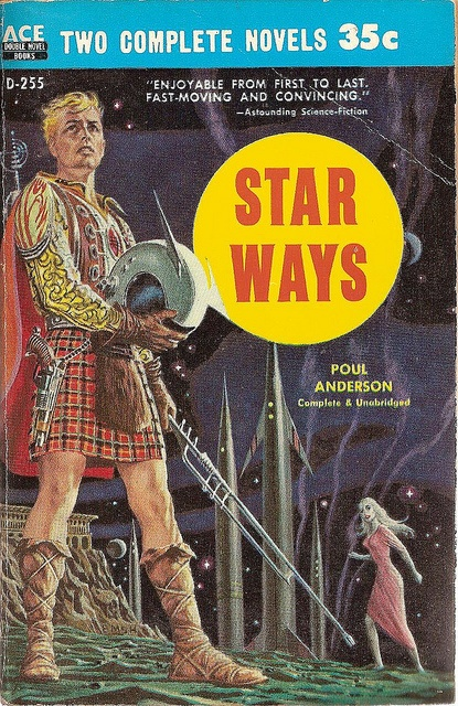 Poul Anderson: Star ways.  Ace 1957.  Cover by Emsh    Space kilts?
