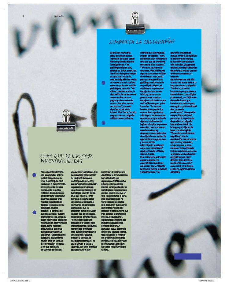 """5.-  """"De puño y letra : Cómo sobrevive la caligrafía en la era tecnológica"""" Suplemento: Estilos de vida La Vanguardia (26/09/2009)"""