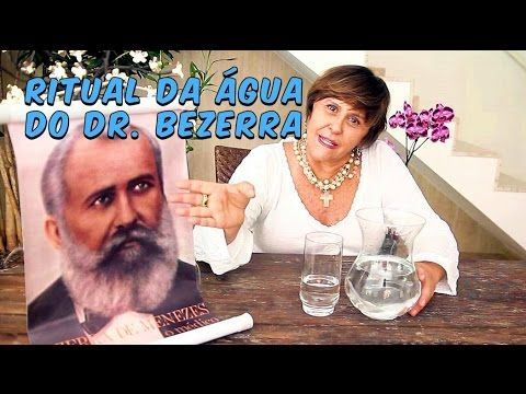 Ritual da Água Energizada do Dr. Bezerra de Menezes
