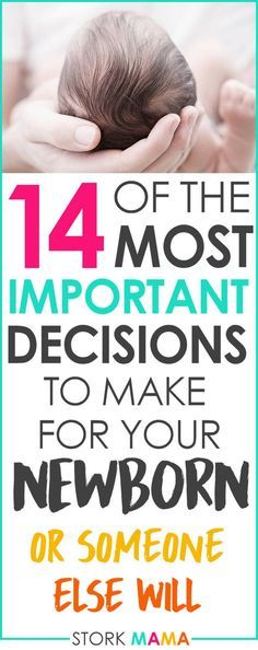 As a new mom there are lots of decisions to make for baby. It's scary to be making such big, life changing decisions. The choices you make are vital and can affect your newborn baby's health. We'll discuss the choices you need to make and the options you have. You'll feel prepared to make the right choice for your baby. 14 Important Decisions to Make for Baby Before Birth – Stork Mama.