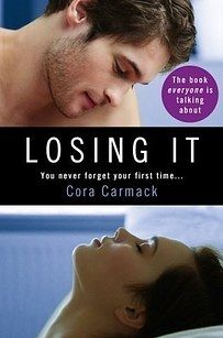 Losing It by Cora Carmack | 19 Of The Sexiest Books You Will Ever Read