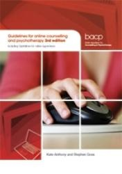Online counselling  Guidelines for online counselling and psychotherapy, 3rd edition   including Guidelines for online supervision