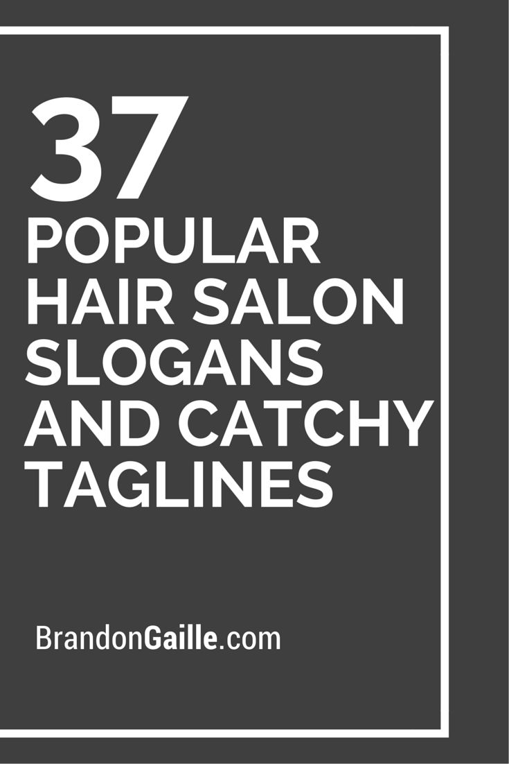 List Of 39 Popular Hair Salon Slogans And Catchy Taglines