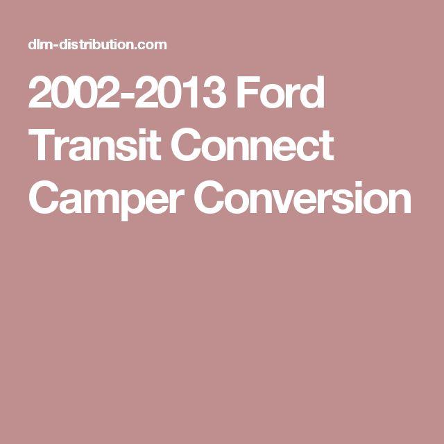 Best 25 Ford Transit Campervan Ideas On Pinterest: 25+ Best Ideas About Ford Transit Camper Conversion On