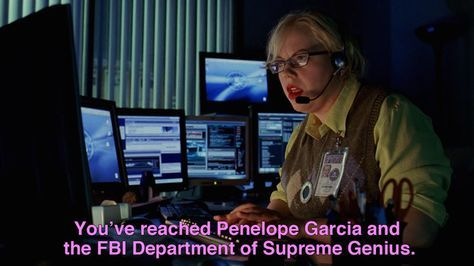 """Penelope Garcia has always been cocky. 