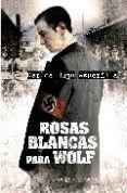 ROSAS BLANCAS PARA WOLF del autor CARLOS HUGO ASPERILLA (ISBN 9788497347457). Comprar libro completo al MEJOR PRECIO nuevo o segunda mano, leer online la sinopsis o resumen, opiniones, críticas y comentarios.