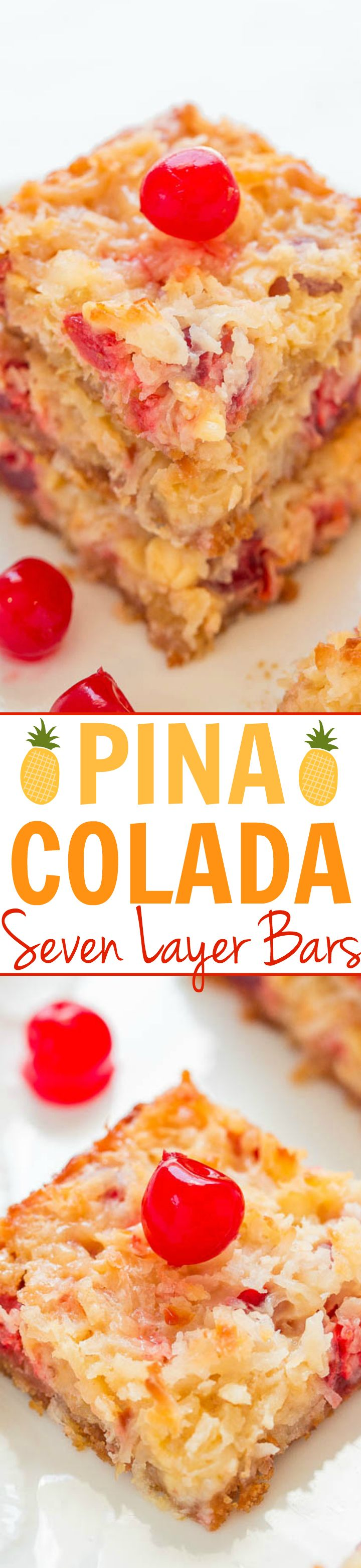 Pina Colada Seven Layer Bars - Eat your pina colada rather than drinking one with these fast, EASY, no-mixer bars that taste TROPICAL!! Pineapple, coconut, white chocolate, and cherries!!