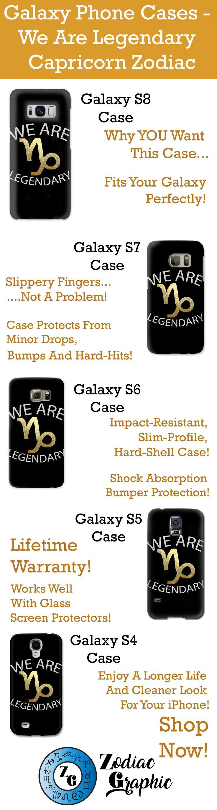 Galaxy S8 || Galaxy S7 || Galaxy S6 || Galaxy S5 || Galaxy S4 || We Are Legendary Capricorn - Phone Case || Zodiac || Zodiac Sign || Zodiac Gift || Capricorn || Capricorn Zodiac Gift || Gift For Capricorn || December Birthday Gift || January Birthday Gift