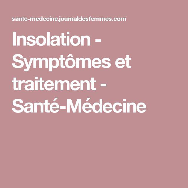Insolation - Symptômes et traitement - Santé-Médecine