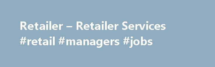 Retailer – Retailer Services #retail #managers #jobs http://retail.nef2.com/retailer-retailer-services-retail-managers-jobs/  #diamond retailers # Since 1982, Diamond Comic Distributors has helped comic book specialty retailers grow their businesses, their customer bases, and their sales. By offering a comprehensive slate of products and services – and by improving them in response to retailer feedback – we enable retailers to operate their businesses efficiently and profitably. Diamond…