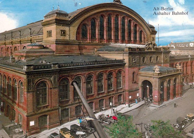 Berlin, Anhalter Bahnhof vor der Zerstörung. Was für ein schönes Bauwerk! – IKäthe
