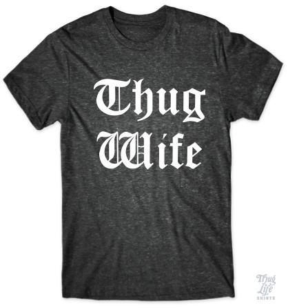 Thug Wife!