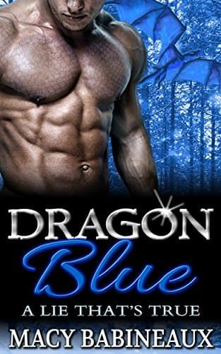 28 best wilde forever images on pinterest beautiful beautiful dragon blue a lie thats true the dragonlords of xandakar book by babineaux macy fandeluxe Choice Image