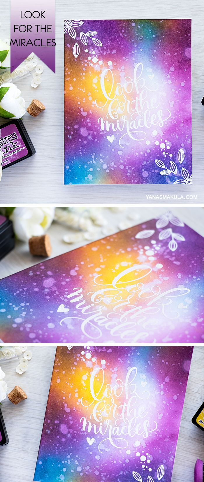 """Galaxy Ink Blended background and """"Look For The Miracles"""" sentiment from Simon Says Stamp go hand in hand together. For more details, visit http://www.yanasmakula.com/?p=54106"""