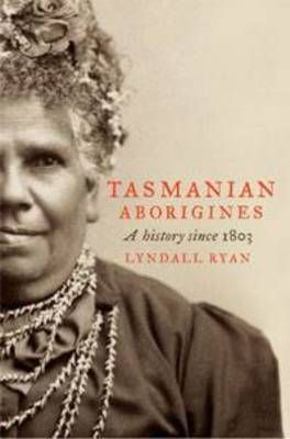 'Lyndall Ryan's new account of the extraordinary and dramatic story of the Tasmanian Aborigines is told with passion and eloquence. It is a book that will inform and move anyone with an interest in Australian history.' - Professor Henry Reynolds, University of Tasmania