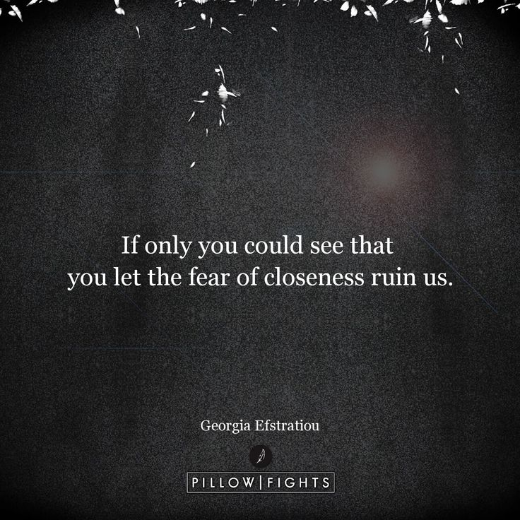 Your fear ruined us | Pillowfights.co.uk #pillowquote #pillowquotes #quoteoftheday #pillowfightsglobal #pillowfights_uk #quote #GeorgiaEfstratiou #BeautifulMess